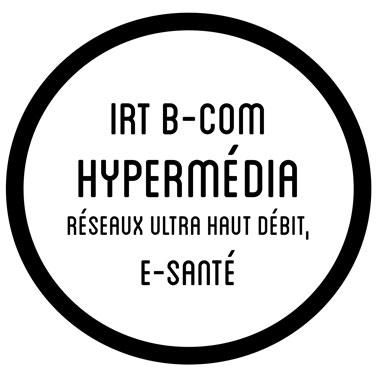 IRT B-COM, Hypermedia, E-santé...