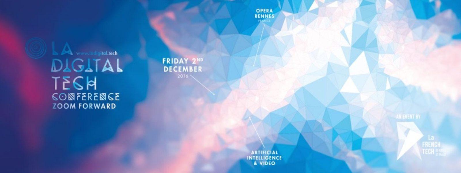 Conférence Digital Tech Rennes 2016